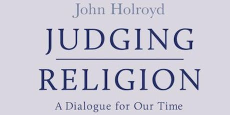 Judging Religion A Dialogue for Our Time tickets
