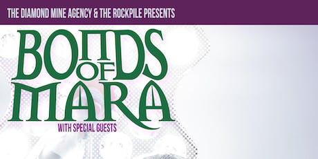 Bonds Of Mara Live In Toronto tickets