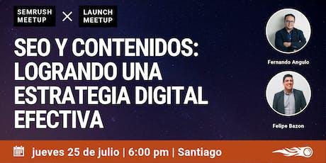 SEO y Contenidos. SEMrush Meetup en Santiago. tickets