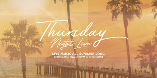 Thursday Night Live at StrandBar: Live Music in Manhattan Beach!