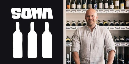 SOMM III and an Evening with Dustin Wilson