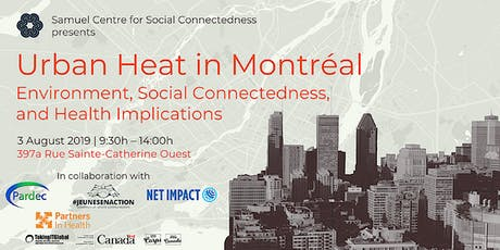Urban Heat in Montréal: Environment, Social Connectedness, and Health Implications tickets