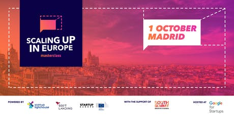 SCALING UP IN EUROPE - MASTERCLASS MADRID entradas