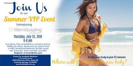 Summer VIP Event Introducing WarmSculpting by SculpSure tickets