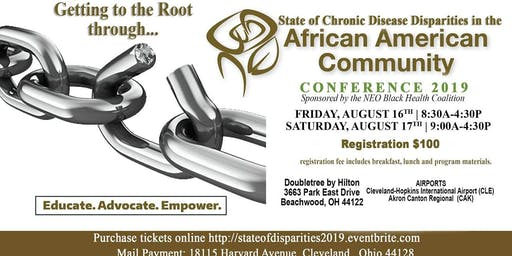 State of Chronic Disease Disparities in the African American Getting to the Root through Education, Advocacy & Empowerment