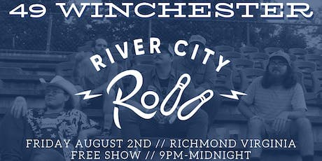 49 Winchester Live at River City Roll tickets