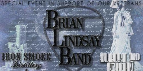 Brian Lindsay Band at Iron Smoke Distillery 8/2/19, 8:30pm