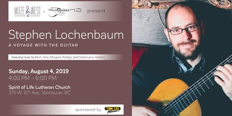 Stephen Lochenbaum, A Voyage with the Guitar tickets