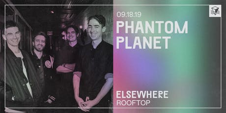 Phantom Planet @ Elsewhere (Rooftop) tickets