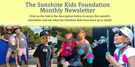 Sunshine Kids Foundation Monthly Newsletter tickets
