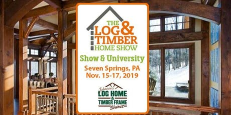 Seven Springs, PA 2019 Log & Timber Home Show tickets