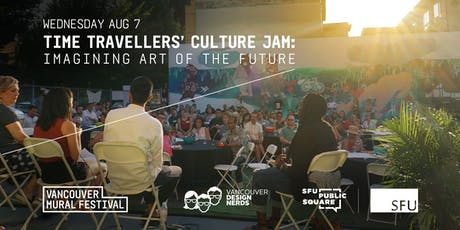 Time Travellers' Culture Jam: Imagining Art of the Future  tickets