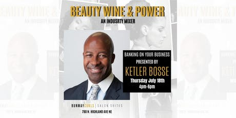 Banking On Your Business | Beauty Wine & Power Mixer  tickets