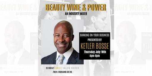 Banking On Your Business | Beauty Wine & Power Mixer