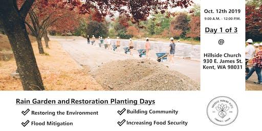 Rain Garden and Restoration Planting Days: Day 1