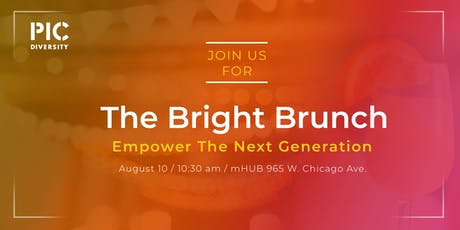 The Bright Brunch: Empower the Next Generation tickets