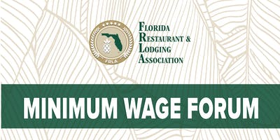 Minimum Wage & Visit Florida Forum- Collier Chapter