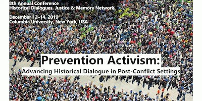 PREVENTION ACTIVISM: Advancing Historical Dialogue