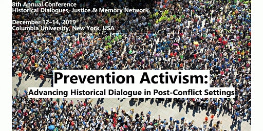 PREVENTION ACTIVISM: Advancing Historical Dialogue in Post-conflict Settings