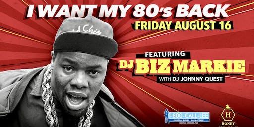 I Want My 80's Back with Biz Markie