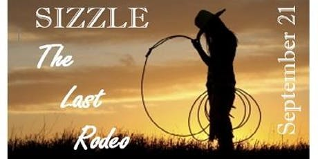Sizzle The Last Rodeo tickets
