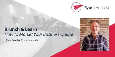 Brunch & Learn: How to Market Your Business Online tickets