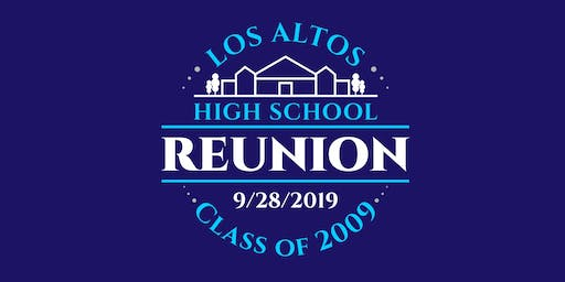 Los Altos High School Class of 2009: 10 Year Reunion