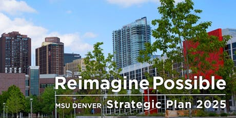 MSU Denver's 2025 Strategy - 25 Past, Present, and Future Town hall (South) tickets