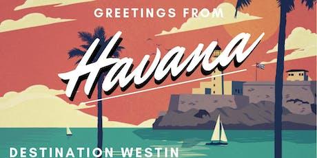 Destination Westin   Greetings from Havana tickets