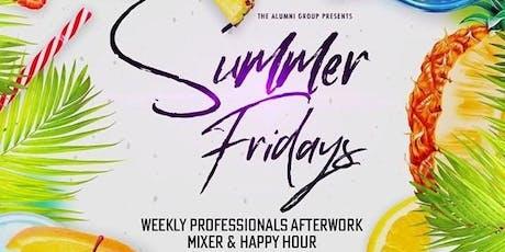 Summer Fridays - Weekly Afterwork Professionals Mixer & Happy Hour tickets