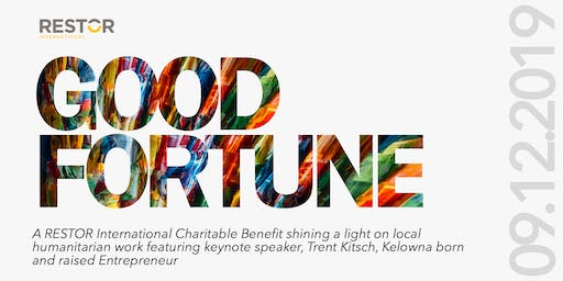 GOOD FORTUNE, a RESTOR International Charitable Benefit