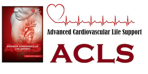 Advanced Cardiovascular Life Support (ACLS) Initial Course