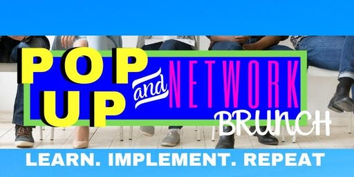 Pop Up and Network Brunch