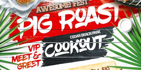 Awesome! Fest Pig Roast Cookout - VIP Experience tickets