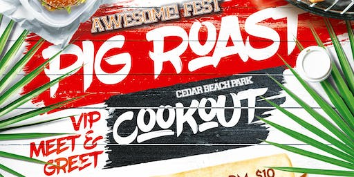 Awesome! Fest Pig Roast Cookout - VIP Experience