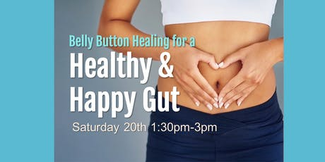 Healthy & Happy Gut with Belly Button Healing tickets