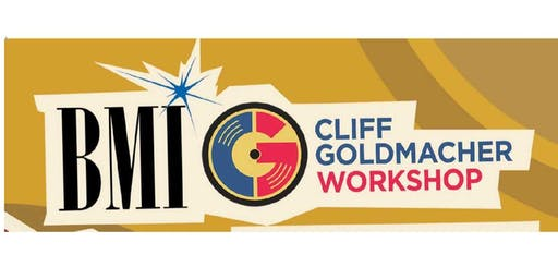 BMI/Cliff Goldmacher Songwriter Workshop-Lyric Writing Fundamentals-The Big Picture