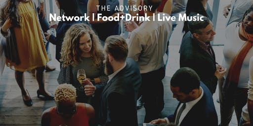 The Advisory: Networking + Live Music