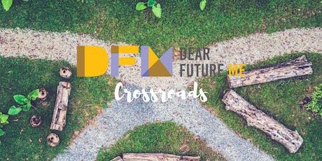 Dear Future Me: Crossroads tickets