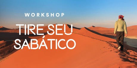 20º Workshop: Tire Seu Sabático (São Paulo) ingressos