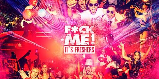F*CK ME It's Freshers // Bournemouth