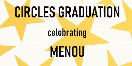 Menou's Circles Graduation