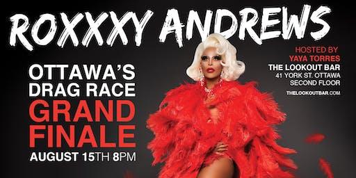 Ottawas Drag Race Finale - Feature Roxxxy Andrews
