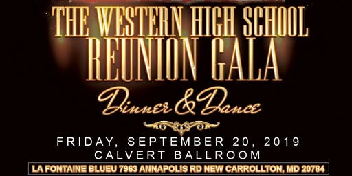 """Remembering the Legacy"" The Western High School Reunion Gala 1970-1976"