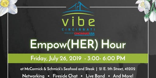 Empow(HER) Hour powered by VIBE Cincinnati