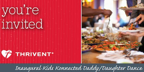 Inaugural Kids Konnected Daddy/Daughter Dance tickets