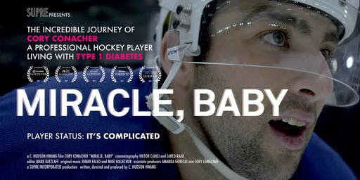 "T1D Screening ""Miracle, Baby"" starring NHL forward Cory Conacher"