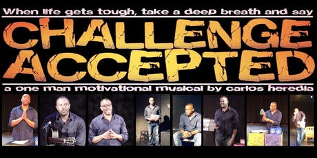 """""""Challenge Accepted"""" A One Man Motivational Musical tickets"""
