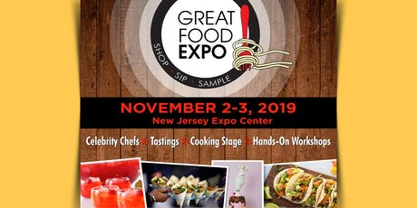 Great Food Expo, November 2-3, 2019 tickets