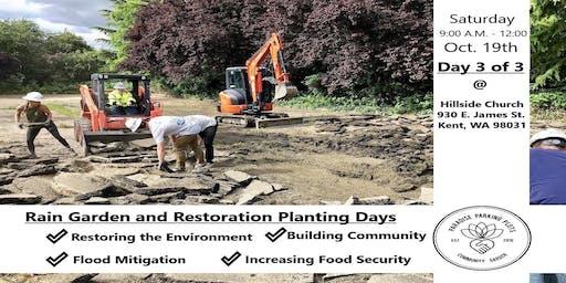 Rain Garden and Restoration Planting Days: Day 3